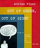 Out of Order, Out of Sight, Vol. II: Selected Writings in Art Criticism 1967-1992