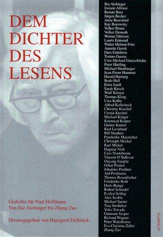 Dem Dichter Des Lesens Gedichte Für Paul Hoffmann Von