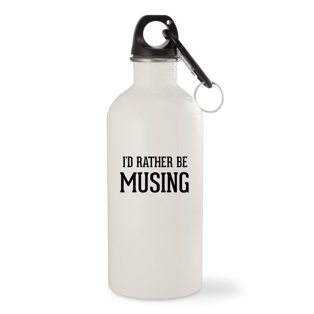 I'd Rather Be MUSING - White 20oz Stainless Steel Water Bottle with Carabiner
