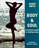 Body and Soul, Karen Smith, 1856262413