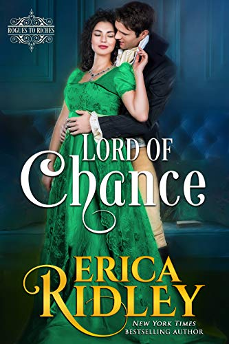 Lord of Chance: Regency Romance Novel (Rogues to Riches Book 1) (Best Way To Win Money Gambling)