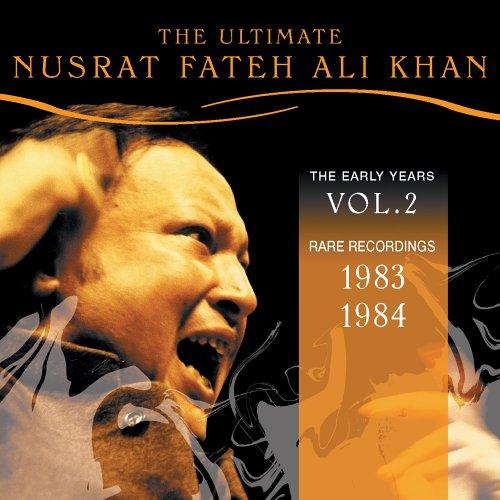 The Ultimate Nusrat Fateh Ali Khan, Vol. 2: 1983-1984 by Narada