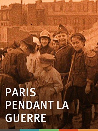 Paris pendant la guerre ()