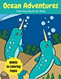 Ocean Adventures: Sea Creatures and Ocean Animals Coloring Book for Kids, 2X Coloring Pages (Ocean Coloring Books) (Volume 7)