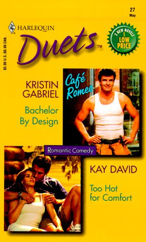 book cover of Bachelor by Design / Too Hot for Comfort