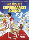 Mr. Wizard's Supermarket Science, Don Herbert, 0394838009