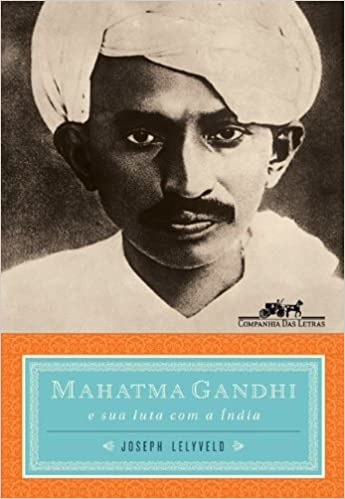 Mahatma Gandhi (Em Portuguese do Brasil): Amazon.es: Joseph Lelyveld: Libros