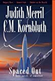 Spaced Out, Judith Merril and C. M. Kornbluth, 1886778647