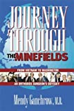 Journey Through the Minefields, Mandell I. Ganchrow, 0910155569