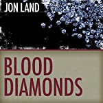 Blood Diamonds | Jon Land