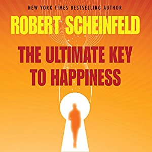 The Ultimate Key to Happiness Audiobook