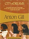 City of Dreams, Anton Gill, 1933397306