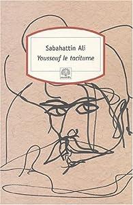 Youssouf le taciturne par Sabahattin Ali
