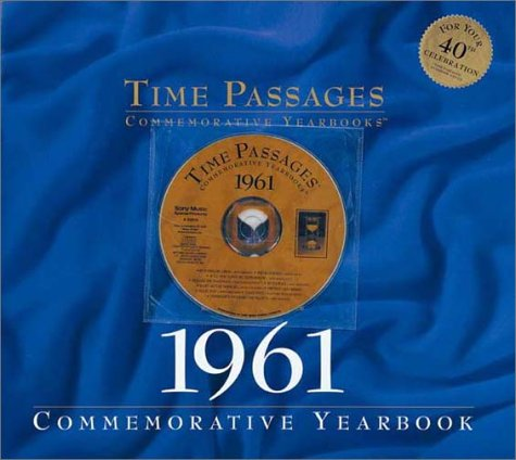 Time Passages 1961 Commemorative Yearbook