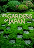 The Gardens of Japan, Teiji Itoh, 4770023219