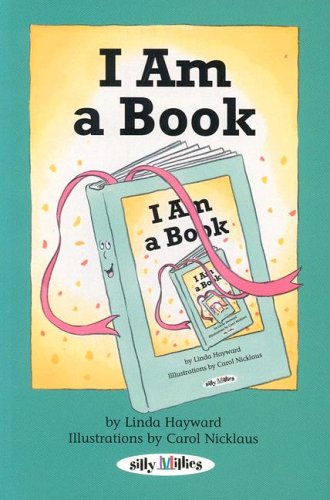 I Am A Book (Silly Millies) by Brand: First Avenue Editions