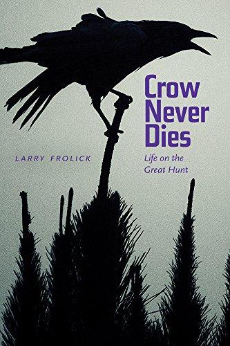 Crow Never Dies: Life on the Great Hunt - Custom Wayfarer