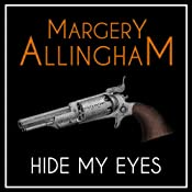 Hide My Eyes | Margery Allingham