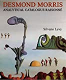 Desmond Morris: Analytical Catalogue Raisonne
