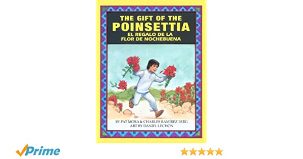 Amazon pat mora books biography blog audiobooks kindle the gift of the poinsettael regalo de la flor de nochebuena english and spanish edition fandeluxe Choice Image