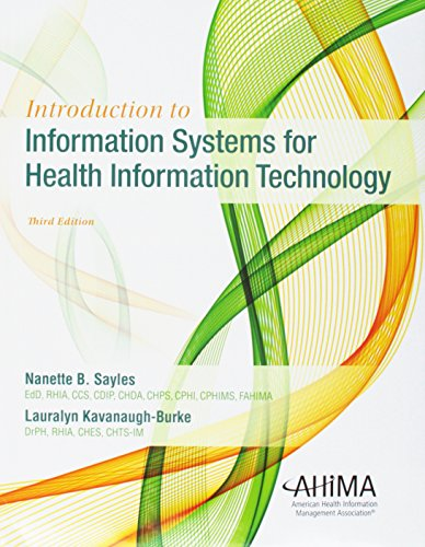 Introduction to Information Systems for Health Information Technology