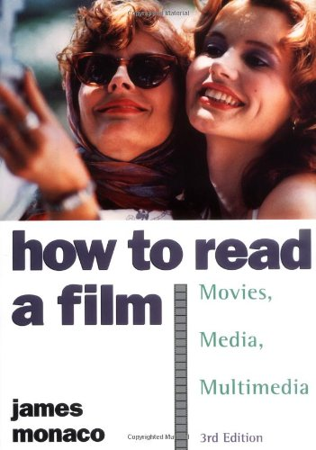 How to Read a Film: The World of Movies, Media, Multimedia:Language, History, Theory by Oxford University Press