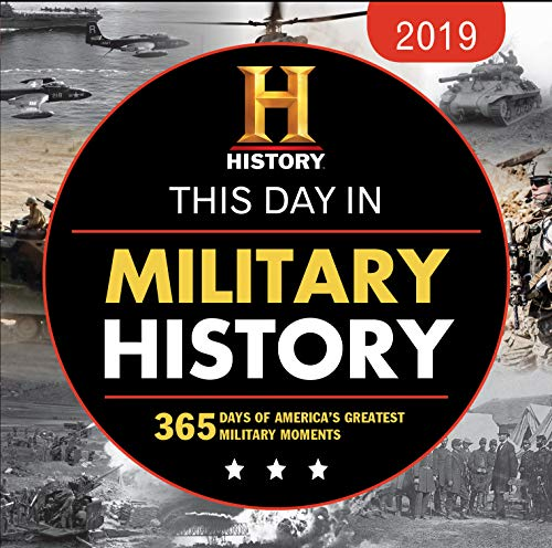 2019 History Channel This Day in Military History