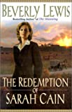 The Redemption of Sarah Cain, Beverly Lewis, 0764223909