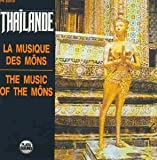 Thailand: The Music of the Môns