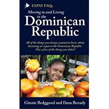 Expat FAQs – Moving To and Living in the Dominican Republic