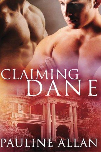 Claiming Dane by CreateSpace Independent Publishing Platform