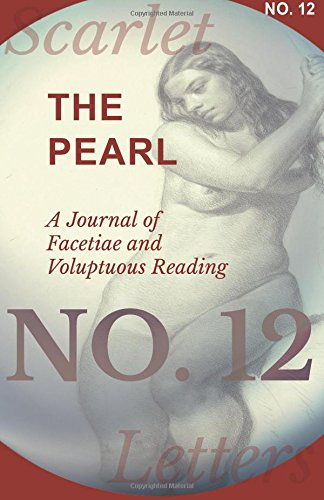 Download The Pearl - A Journal of Facetiae and Voluptuous Reading - No. 12 pdf epub