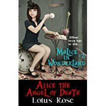 Malice in Wonderland #2: Alice the Angel of Death (Malice in Wonderland Series)