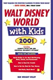 Walt Disney World with Kids 2001, Kim Wright Wiley, 0761524185