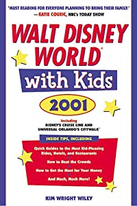 Walt Disney World with Kids, 2001 (Special-Interest Titles) Kim Wright Wiley
