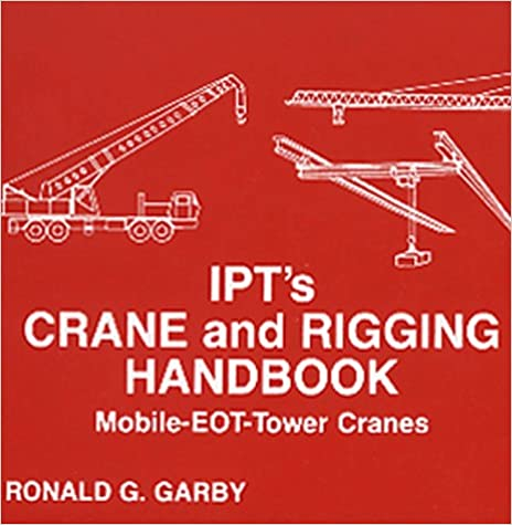 IPT's Crane and Rigging Handbook Download PDF Now