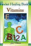 Vitamins, Jon Tillman, 9654940981