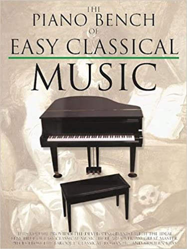 The Piano Bench of Easy Classical Music: Amy Appleby: 9780825618246