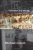 Translation and Identity, Michael Cronin, 0415364655