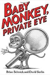 Baby Monkey, Private Eye Hardcover