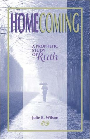 Download Homecoming: A PROPHETIC STUDY OF RUTH pdf