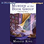 Murder at the Book Group: A Book Group Mystery | Maggie King