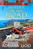Murder on the Road (An Italian Village Mystery Book 1)