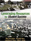 img - for Leveraging Resources for Student Success: How School Leaders Build Equity book / textbook / text book