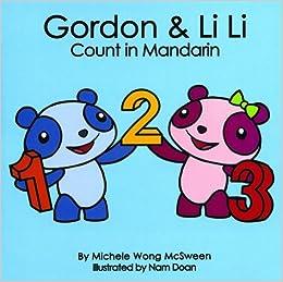 Gordon & Li Li Count in Mandarin (Mandarin for Kids) (English and