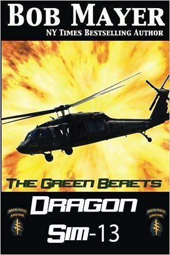 Dragon Sim-13 (The Green Berets, Book 2)