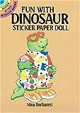 Fun with Dinosaur Sticker Paper Doll, Nina Barbaresi, 0486262243