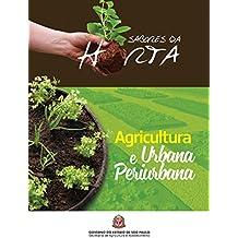 Sabores da horta: agricultura urbana e periurbana
