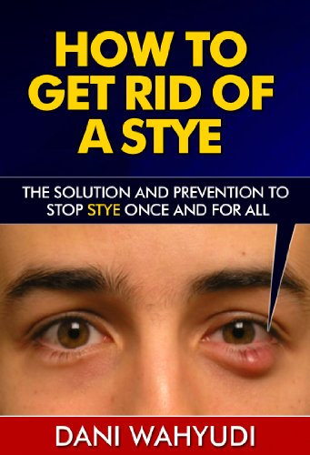 How Get Rid Stye Prevention ebook product image