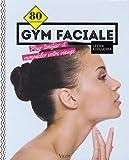 """Afficher """"Gym faciale"""""""